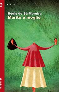 Il nuovo romanzo di Régis de Sá Moreira, in libreria da giugno