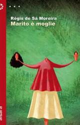 Intervista a Régis de Sá Moreira, autore del romanzo Marito è moglie