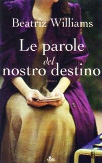 Il primo romanzo di Beatriz Williams, dal 6 settembre in libreria