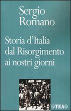 Storia d'Italia dal Risorgimento ai nostri giorni di Sergio Romano