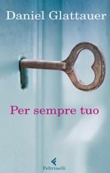 Per sempre tuo, il nuovo romanzo rosa di Daniel Glattauer