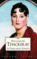 La Fiera della Vanità di William Makepeace Thackeray