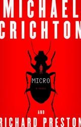 Micro, l'ultimo avventuroso thriller di Michael Crichton