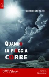 Quando la pioggia corre, il romanzo d'esordio di Sergio Boffetti
