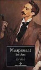 Bel Ami di Guy de Maupassant