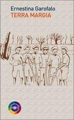 Terra Margia, il libro di Ernestina Garofalo