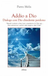 Pietro Melis: Addio a Dio e Scontro tra culture