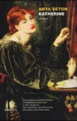 Anya Seton, Katherine: lo scandalo dell'amore