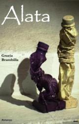 Alata, il romanzo d'esordio di Grazia Brambilla
