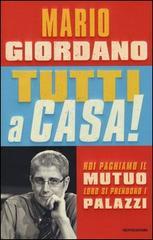 Tutti a casa, Mario Giordano