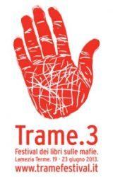 19-23 Giugno: Festival dei libri sulle mafie 2013 – Trame 3