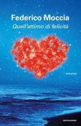 Quell'attimo di felicità, l'ultimo libro di Federico Moccia
