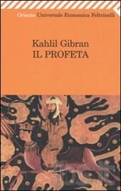 Il Profeta, il capolavoro di Gibran Kahlil