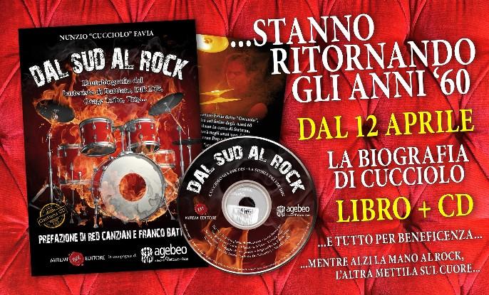 """Dal sud al rock, l'autobiografia di Nunzio """"Cucciolo"""" Favia"""