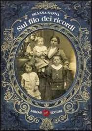 Sul filo dei ricordi, il romanzo di Silvana Sanna