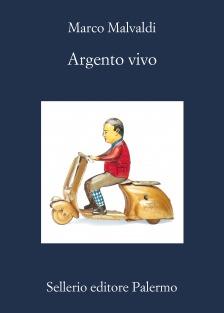 Argento Vivo di Marco Malvaldi | Sellerio Editore