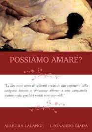 Possiamo amare? il romanzo di Allegra Lalange e Leonardo Giada