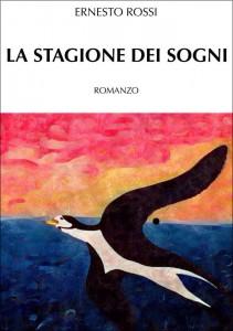La stagione dei sogni- Ernesto Rossi