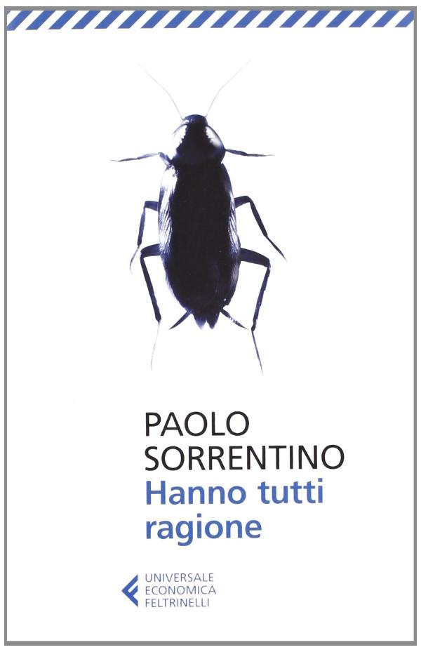 Hanno tutti ragione Paolo Sorrentiino