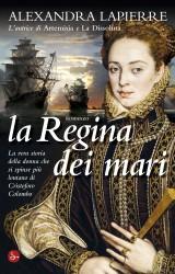 La Regina dei mari, Isabel Barreto raccontata da Alexandra Lapierre