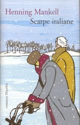 Scarpe italiane, un romanzo giallo di Henning Mankell