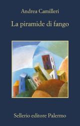 La piramide di fango di Andrea Camilleri, il ritorno di Montalbano