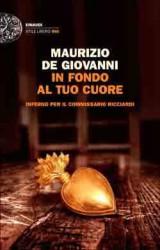 In fondo al tuo cuore, il nuovo giallo di Maurizio De Giovanni