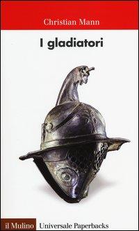 i gladiatori mann