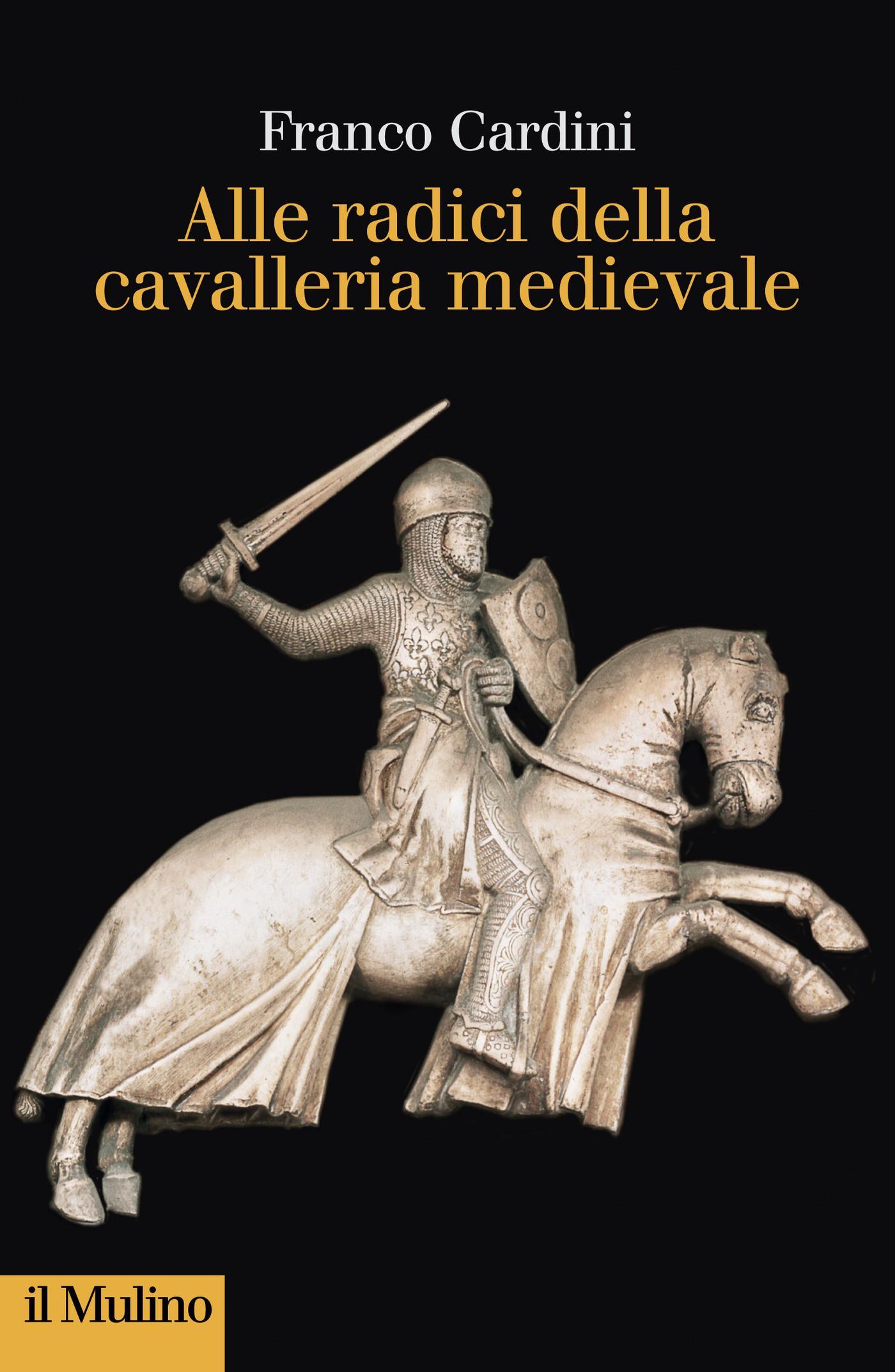 Alle radici della cavalleria medievale