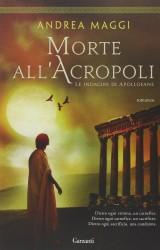 Morte all'Acropoli, indagini e processi nell'Atene del IV secolo a.C.