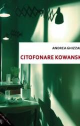 Citofonare Kowanski, la comicità intelligente nel giallo di Andrea Ghizzani