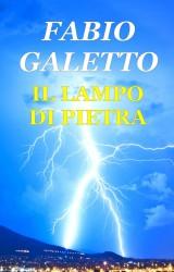 Il Lampo di Pietra, ebook di fantascienza di Fabio Galetto