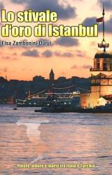 Lo stivale d'oro di Istanbul di Elsa Zambonini Durul