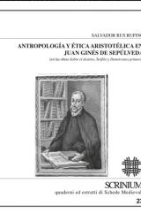 Antropologìa y etica aristotelica en Juan Ginés de Sepúlveda