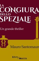 La congiura dello speziale di M. Santomauro