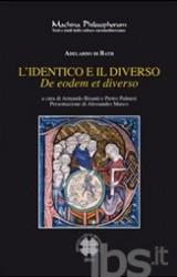 L'identico e il diverso (De eodem et diverso) di Adelardo di Bath