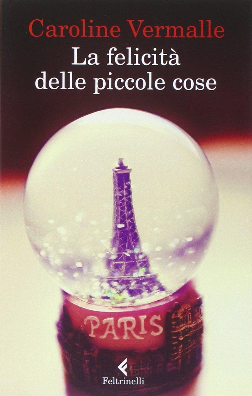 La felicit delle piccole cose un piccolo gioiello francese for Piccolo in francese