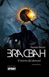 Bracbah. Il ritorno dei demoni, un romanzo fantasy di Daniele Donisi