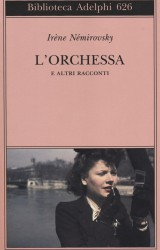 L'Orchessa e altri racconti, le donne raccontate da Irène Némirovsky