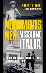 """""""Salvate l'arte italiana"""": Monuments Men in azione con la collaborazione dei tedeschi"""