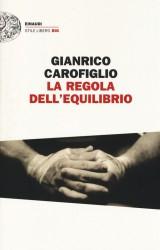 La regola dell'equilibrio di Gianrico Carofiglio, ritorna l'avvocato Guerrieri