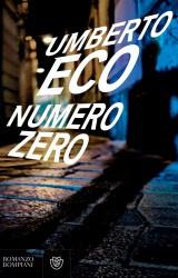 Numero Zero, il settimo romanzo di Umberto Eco