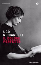 Il dolore perfetto di Ugo Riccarelli