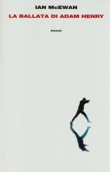 La ballata di Adam Henry di Ian McEwan