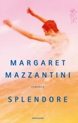 Splendore di Margaret Mazzantini: quando l'amore non ha forma né tempo