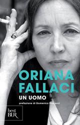 """Un uomo di Oriana Fallaci, la storia di """"un poeta, più che un eroe"""""""