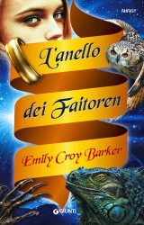 L'anello di Faitoren di Emily Croy Barker, un avventuroso fantasy al femminile