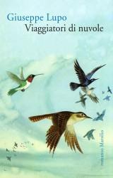 Viaggiatori di nuvole: avventura nell'Europa del 1500 e nella storia e nella filosofia dell'uomo (donne comprese)