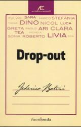 Drop-Out di Federico Batini, analisi sull'abbandono scolastico