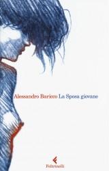 La sposa giovane di Alessandro Baricco. L'arte di saper aspettare